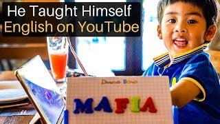 He Taught Himself English on Youtube (at 2!)