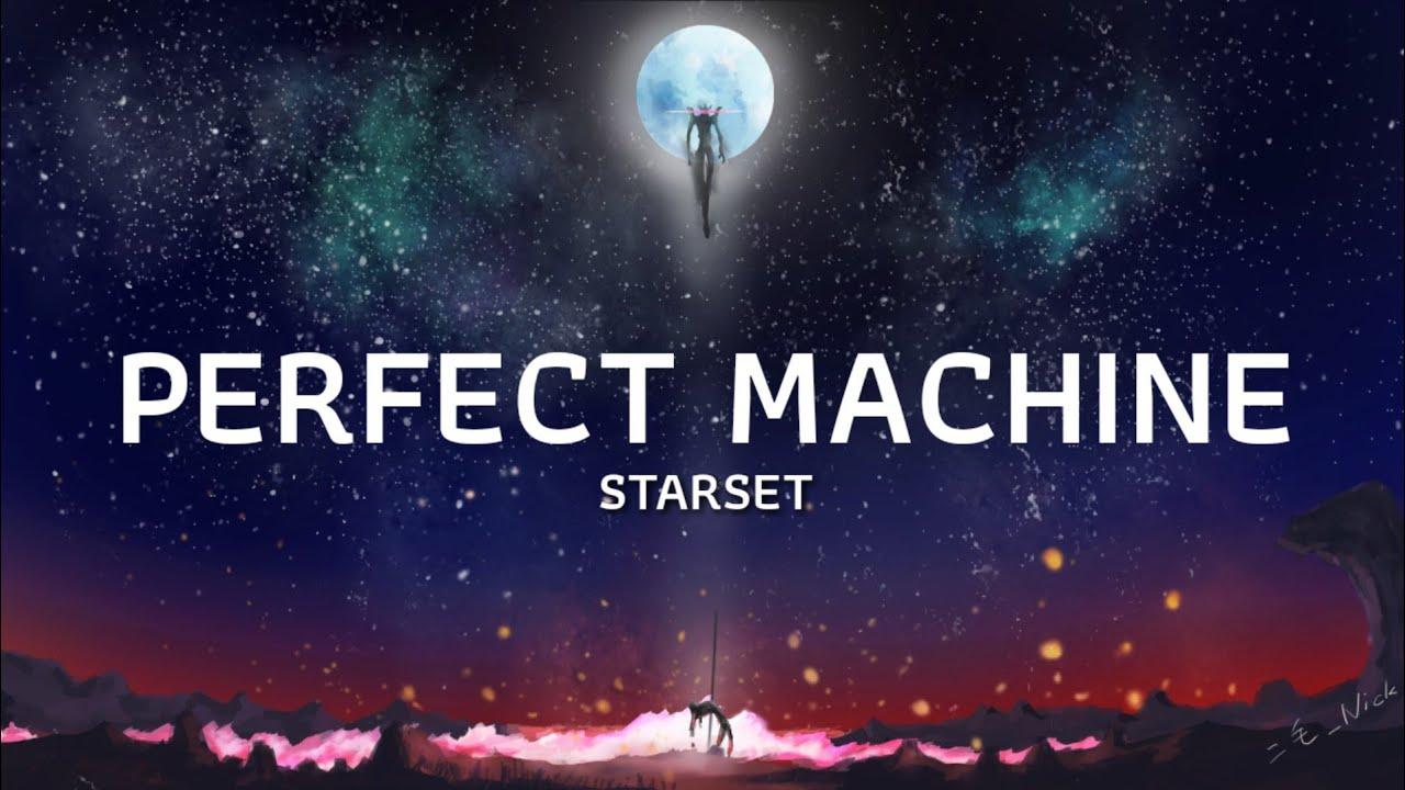 [แปลเพลง] STARSET - PERFECT MACHINE