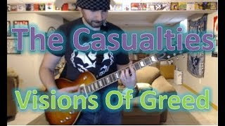 The Casualties - Visions Of Greed (Guitar Tab + Cover)