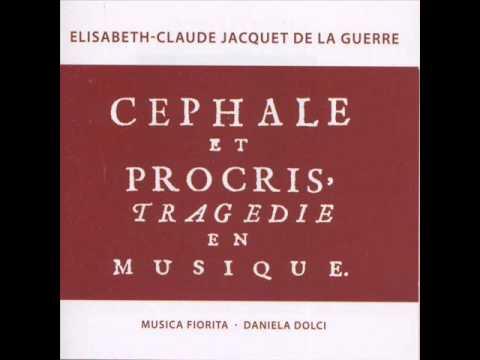 """Élisabeth Jacquet de La Guerre - """"Cephale et Procris"""", (1694)"""