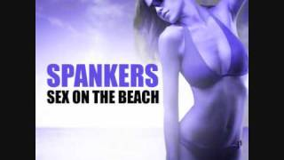 Spankers - SEX ON THE BEACH (Paolo Ortelli vs Degree edit)