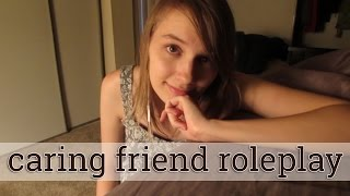 [ASMR] Caring Friend Roleplay (positive affirmations for depression, anxiety)