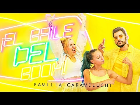 EL BAILE DEL BOOM (Official video) FAMILIA CARAMELUCHI