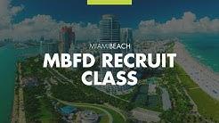 Miami Beach Fire Department: Recruit Class 17-01