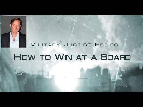 How to Win at a Military Discharge Board - Military Lawyer Tips