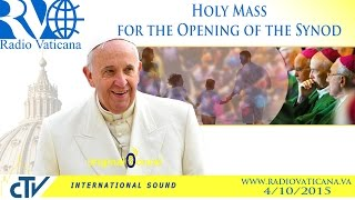 Holy Mass for the Opening of the Synod - 2015.10.04