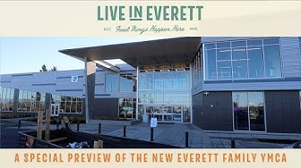 Live in Everett TV: A Special Preview of the New Everett Family YMCA