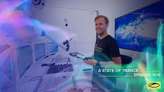 A State Of Trance Episode 1016 - Armin van Buuren (@A State Of Trance )