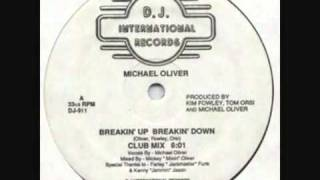 Michael Oliver - Breakin Up Breakin Down (Club Mix)