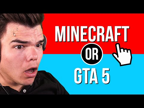 Would You Rather Play MINECRAFT Or GTA 5?!