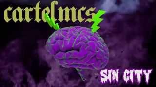 2 - Cartel MCs - Sin City (prod. VERACE)