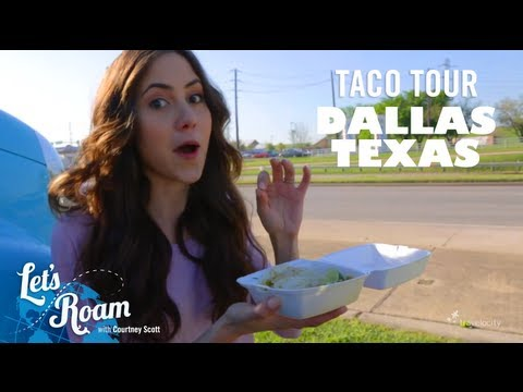 Dallas, Texas | Quest for the Best Taco | Let's Roam
