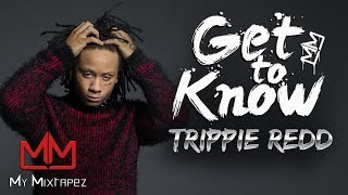Download Trippie Redd - 'has collaborated with XXX Tentacion, Tekashi69 & Famous Dex' [Get to Know] MP3 song and Music Video