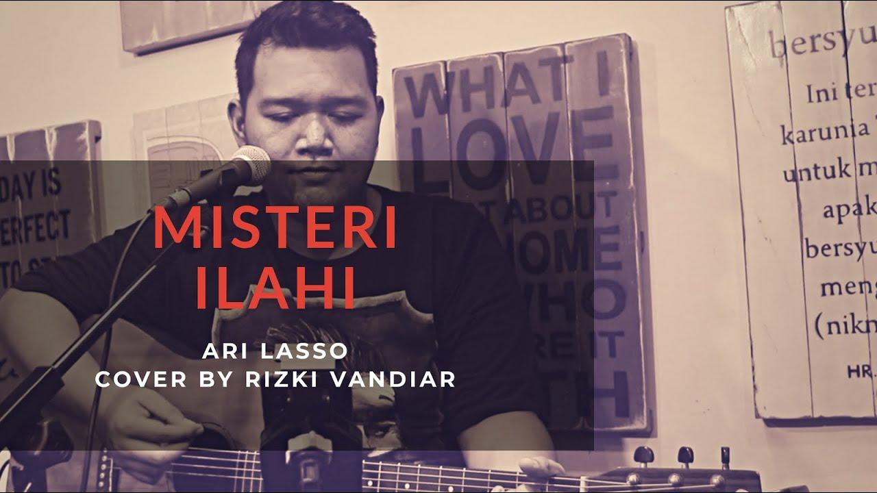 Download Misteri Ilahi - Ari Lasso  By Rizki Vandiar (Cover)