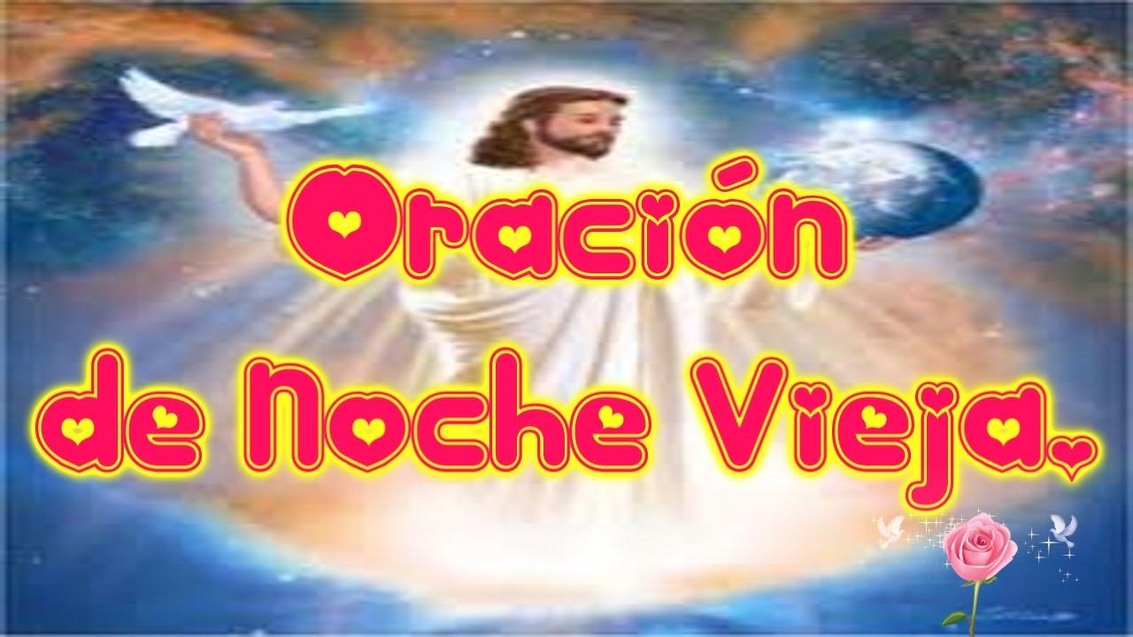 Oración De Noche Vieja Reflexión Cristiana Para Despedir