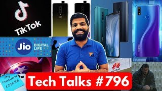 Tech Talks #796 TikTok No Ban? Realme 3 Pro, Realme C2, OnePlus 7 48MP, Jio 4G, MiTV Camera