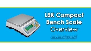 LBK Compact Bench Scale Overview