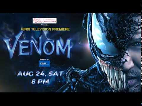 Feast on Unlimited Action   Hindi TV Premiere  Venom   Sat, 24th Aug, 8 PM