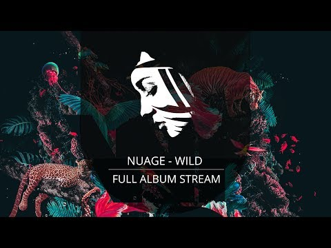 Full Album: Nuage - WILD (PMC161 - Project: Mooncircle, 2017)