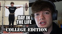 Day in The Life | College Powerlifter