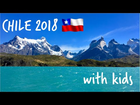 Chile 2018: traveling with kids