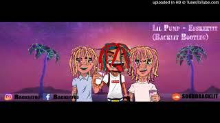 Lil Pump - Esskeetit (Backlit Bootleg)