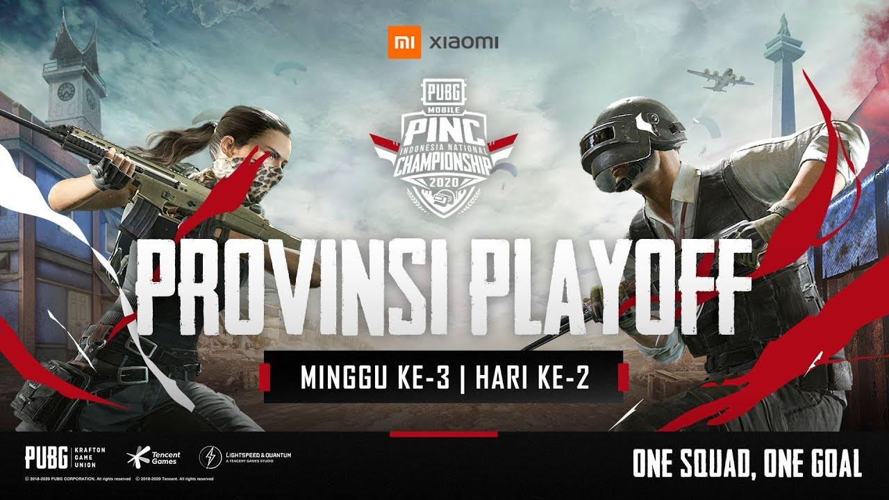 [LIVE] PINC 2020 | Provinsi Playoff - Minggu ke-3, Hari ke-2