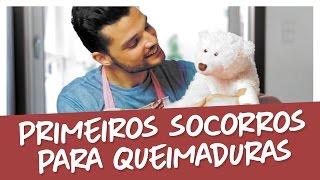 PRIMEIROS SOCORROS PARA QUEIMADURAS