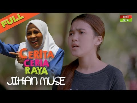 Iklan Raya 2018 - Cerita Ceria Raya 'Jihan Muse' | Gelagat Kelakar Keluarga Besar | Filem Pendek