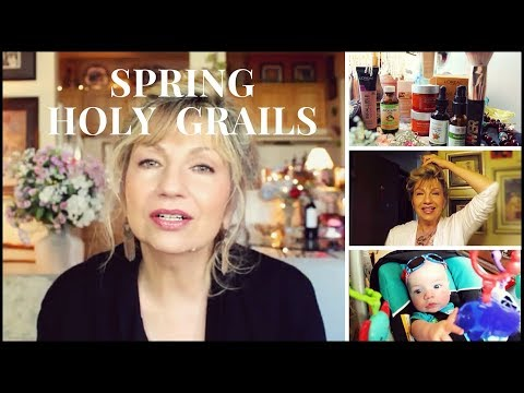 Best In Beauty Spring 2018 - Mature Skincare & Makeup Holy Grails