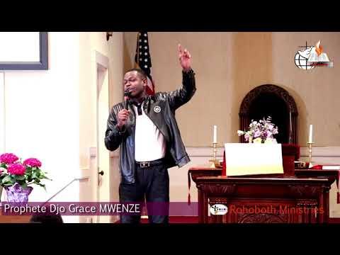 PROPHETE  DJO GRACE   MWENZE 4