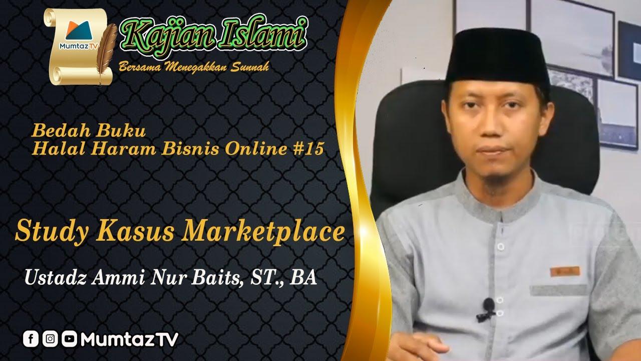 Bedah Buku Halal Haram Bisnis Online #15 I Study Kasus ...