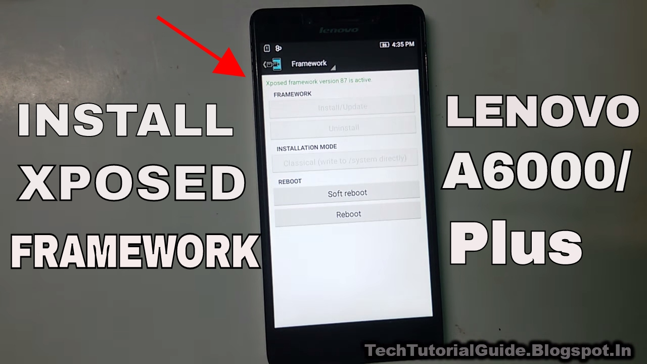 How To Install Xposed Framework On Lenovo A6000 A6000 Plus
