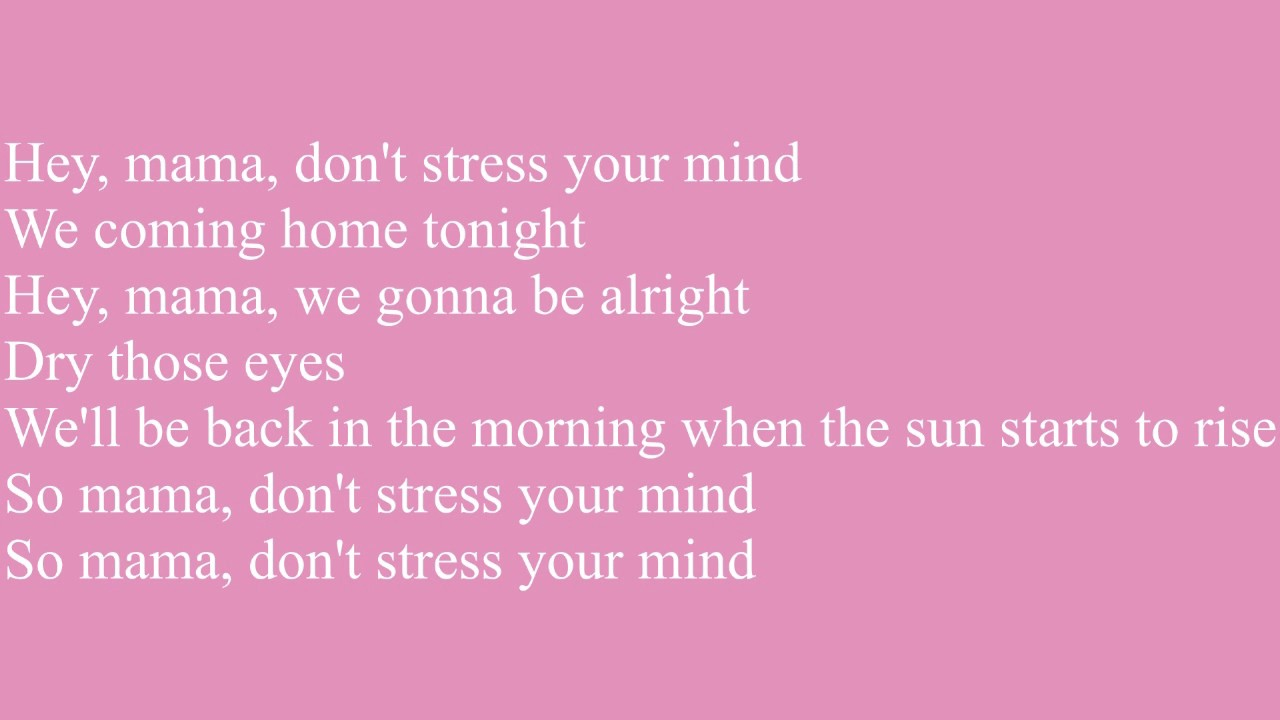 Jonas Blue-Mama ft William Singe Lyrics