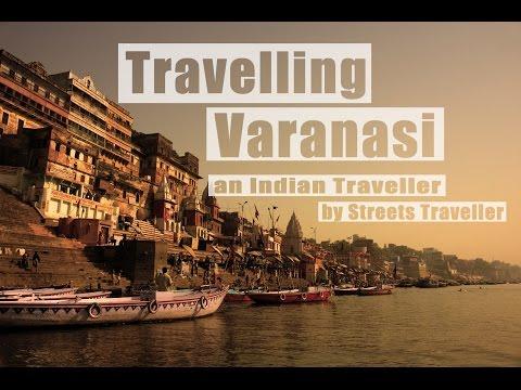 Incredible India| Varanasi | Streets Traveler