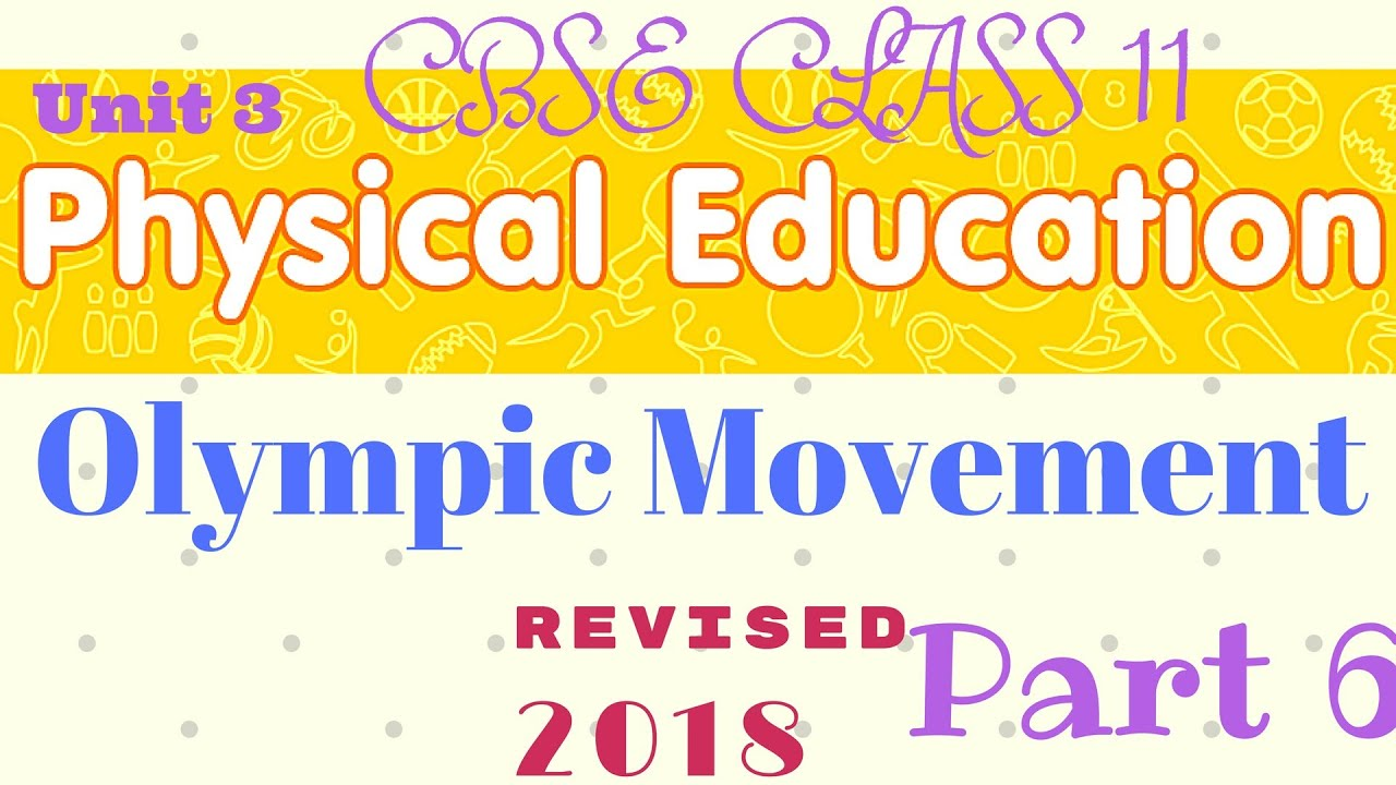 Olympic movement class 11 physical education part 6 youtube olympic movement class 11 physical education part 6 malvernweather Choice Image