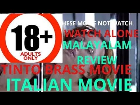 Download ITALIAN MOVIE PRIVATE MALAYALAM REVIEW TINTO BRASS MOVIE