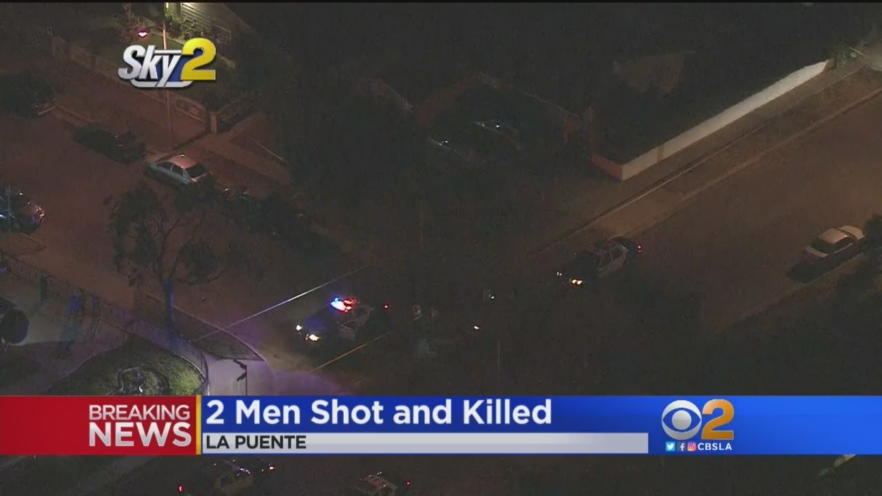2 Men Fatally Shot In La Puente