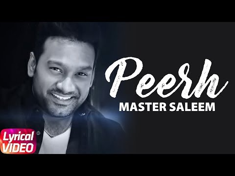 Peerh ( Lyrical Video ) | Master Saleem | Latest Punjabi Song 2017 | Speed Records