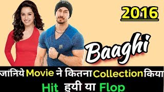 Tiger Shroff BAAGHI 2016 Bollywood Movie Lifetime WorldWide Box Office Collection