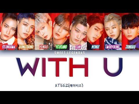 ATEEZ (에이티즈) - With U (Legendado ROM|PT-BR|ENG)