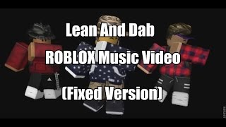 [YTP] Lean And Dab - ROBLOX Music Video (Fixed Version✔✔✔)