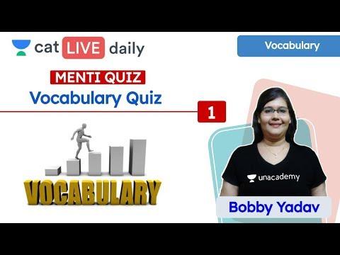 CAT: Vocabulary Quiz - Q1 | Menti Quiz | Verbal Reasoning | Unacademy CAT | Bobby Yadav Ma'am