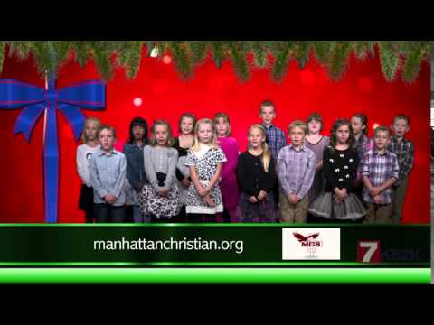 Manhattan Christian School Christmas 2015 KBZK