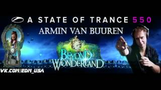 Armin Van Buuren - ASOT 550 Set @ Beyond Wonderland. LA 03-17-2012. (192k Audio)