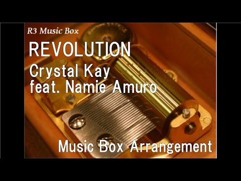 REVOLUTION/Crystal Kay feat. Namie Amuro [Music Box]
