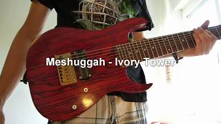 meshuggah ivory tower guitar cover
