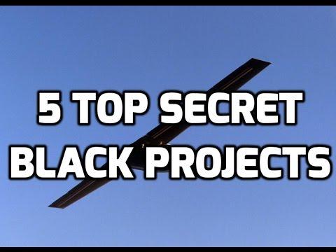 5 Top SECRET Black PROJECTS