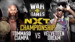 NXT Takeover War Games II: Tommaso Ciampa vs Velveteen Dream Match Card.