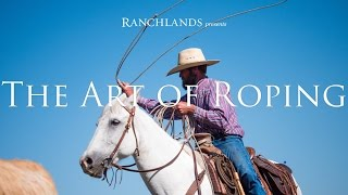 The Art of Roping